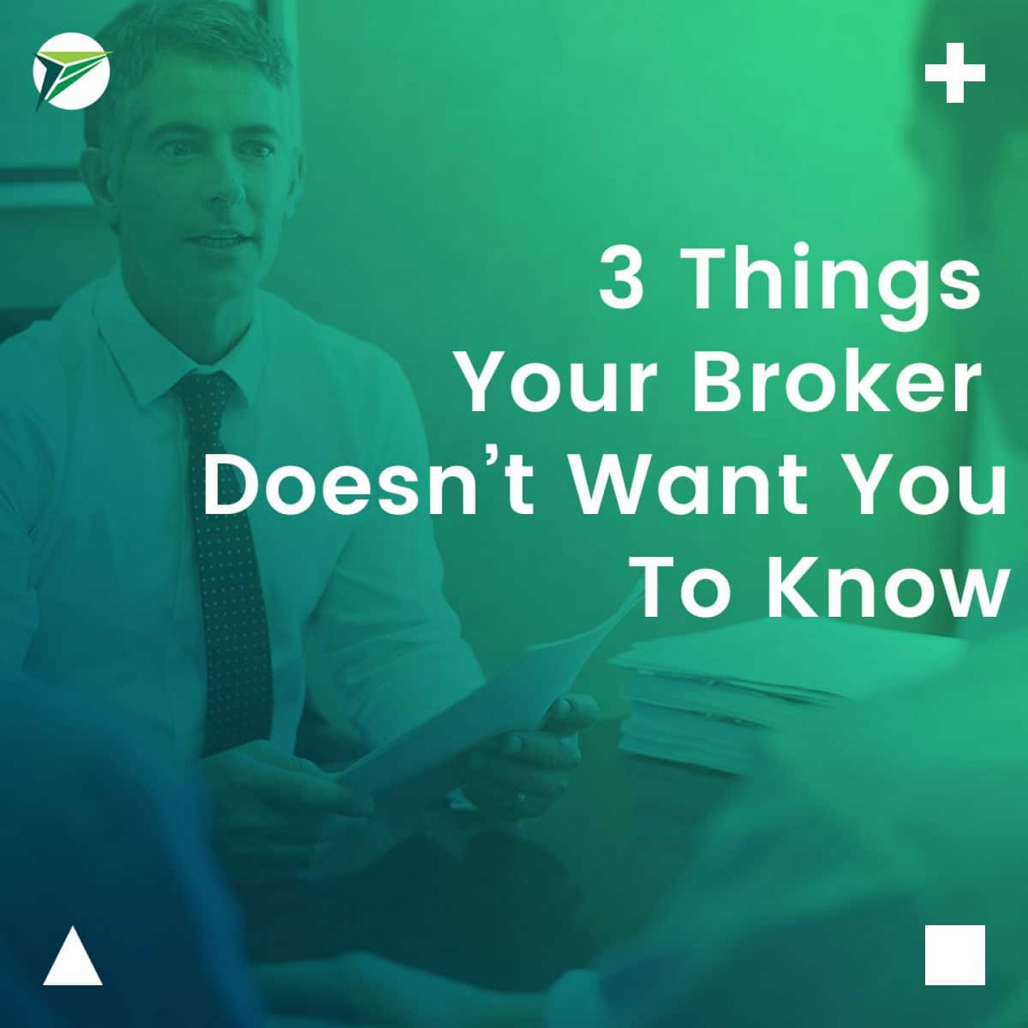 3-Things-Your-Broker-Doesnt-Want-You-To-Know