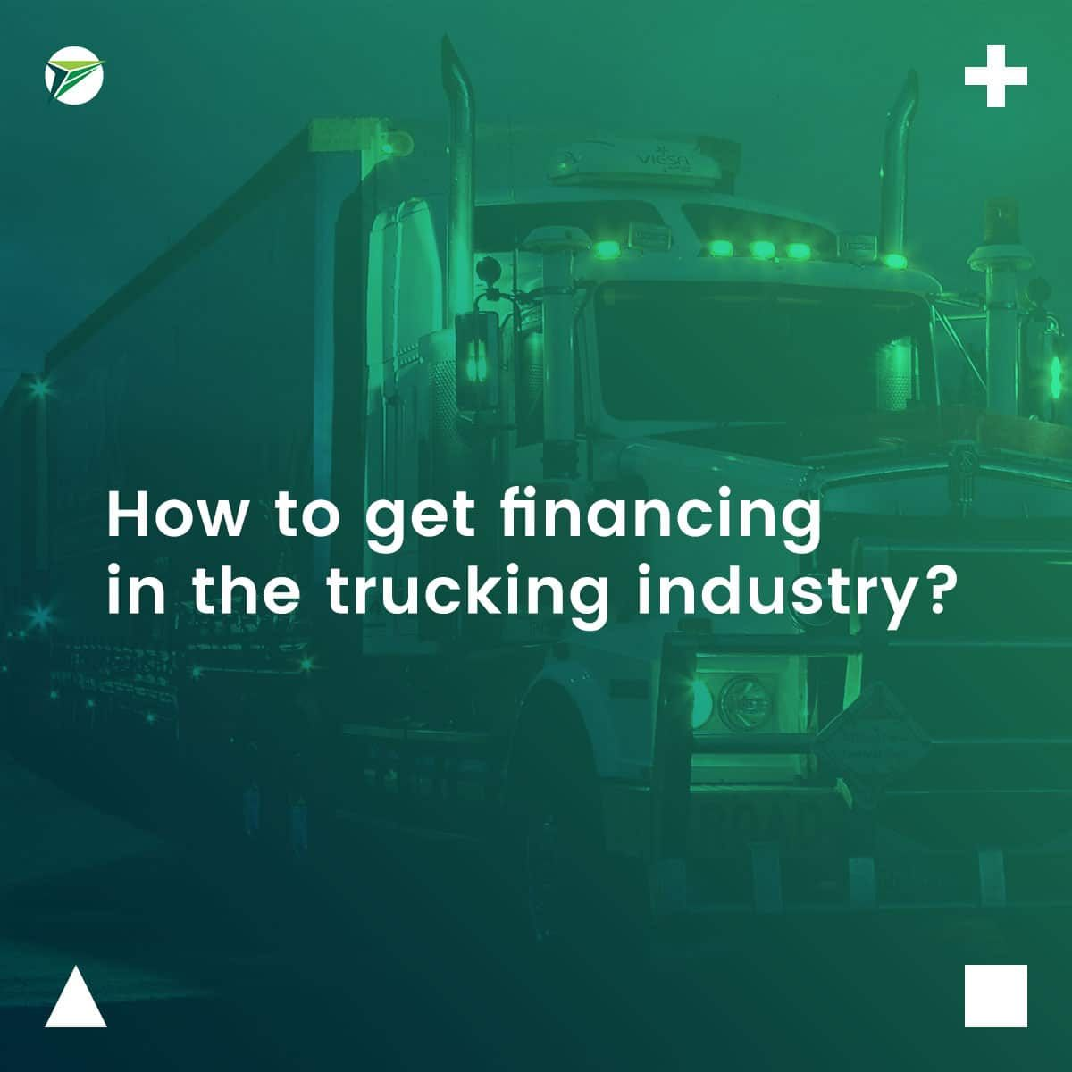 How-to-get-financing-in-the-trucking-industry